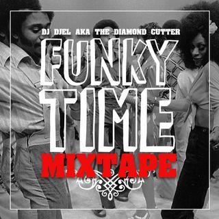 DJ Djel - Funky Time Mixtape, le meilleur du funk...