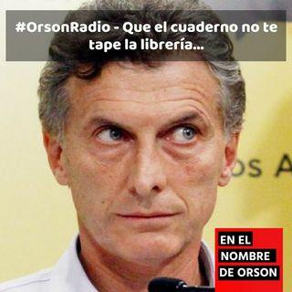 #OrsonRadio - Que el cuaderno no te tape la librería.
