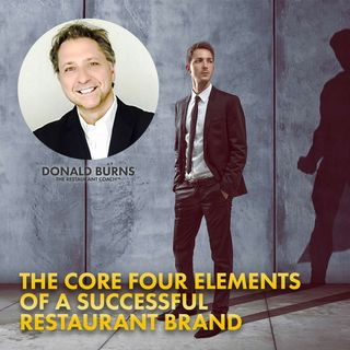 05. The Core Four Elements of a Successful Restaurant Brand