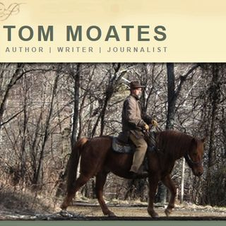 Tom Moates - Equine Author of A Christian Horseman's Companion