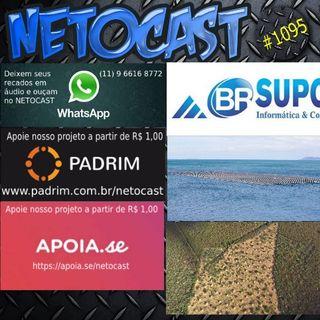 NETOCAST 1095 DE 03/12/2018 - GIRO NETOCAST