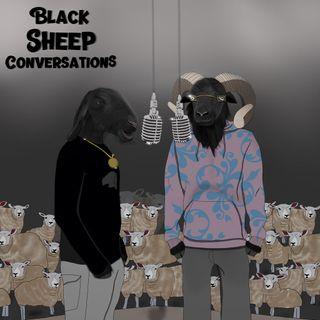 Black Sheep Conversations