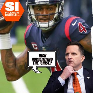 MHI #045: The Latest on the Deshaun Watson-to-Broncos Pipedream