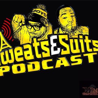 Sweats & Suits Podcast Episode 144: All ova da place feat Wine Down Wedz