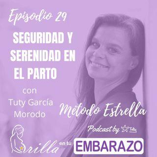 Ep. 29 - Seguridad y serenidad en el parto