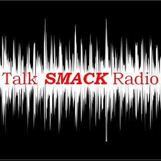 Talk Smack Radio - Trump, Tech & Oddities