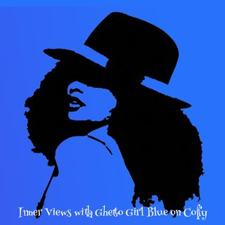 Inner Views with Ghetto Girl Blue