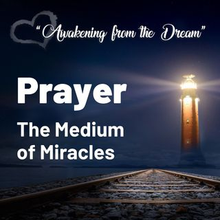 """Prayer—The Medium of Miracles"" Online Retreat: Session with Michael Caruana & Jason Warwick"