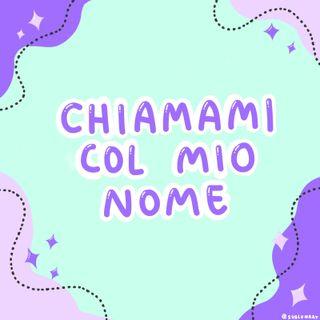 Chiamami con il mio nome