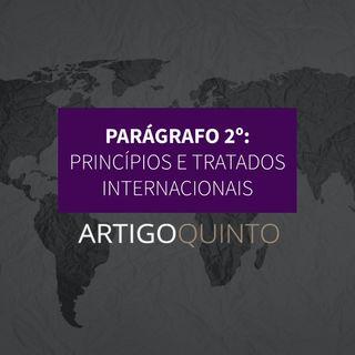 Parágrafo 2º - Princípios e tratados internacionais