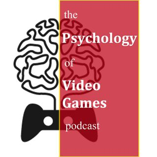 Podcast 39: Thirty Questions About the Psychology of Video Games