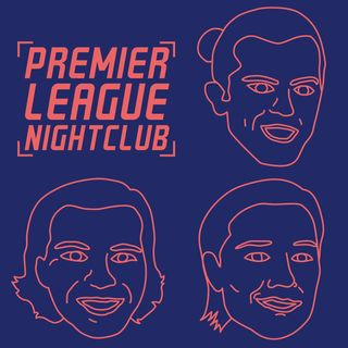 Premier League Nightclub Ep 24 - Kasper Schmeichel is a salty loser