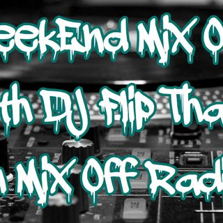 WeekEnd Mix Off 5/24/19 (Live DJ Mix)