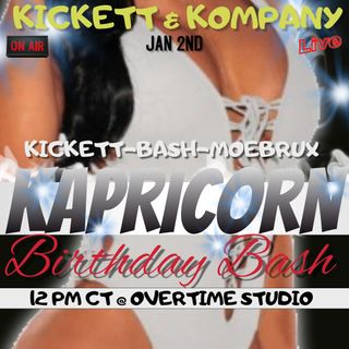 KICKETTS KAPRICORN BIRTHDAY BASH