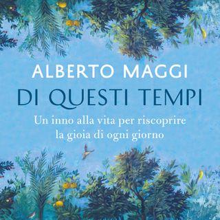 """Alberto Maggi """"Di questi tempi"""""""