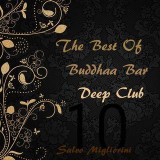 The Best Of Buddhaa Bar deep Club 10