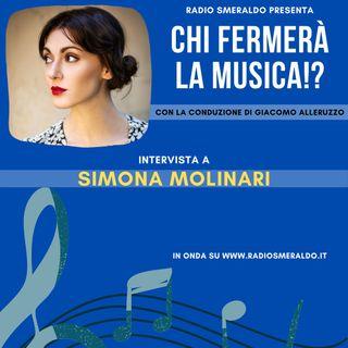 Simona Molinari | Chi Fermerà la Musica!?