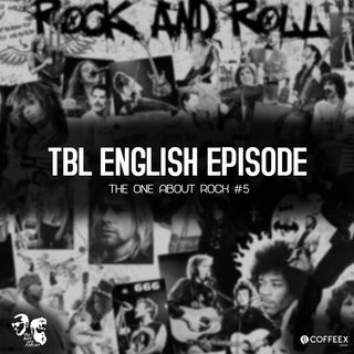 TBL English Episode #05 - The One About Rock