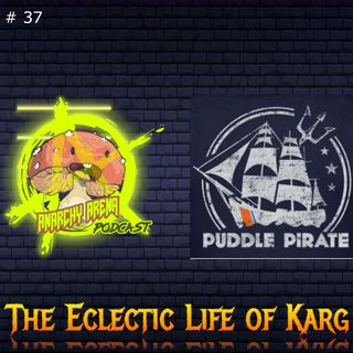 Episode 37: The Eclectic Life of Karg
