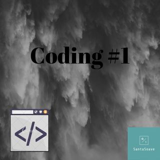 Coding #1-Cos'è e molto altro!