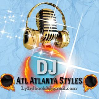 DJ Atl Atlanta Styles get lit