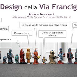 Il Design della Via Francigena (Adriano Toccafondi)