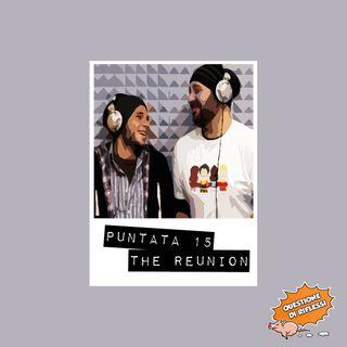 Puntata 15 - The Reunion