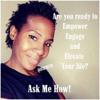 Empower, Engage And Elevate Your Life