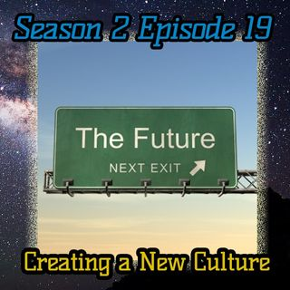 Ep. 64 Ego Death and Creating a New Culture
