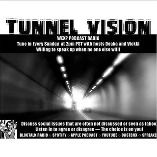 Tunnel Vision: Random Thoughts Pt 2/WEXP 88.3 FM