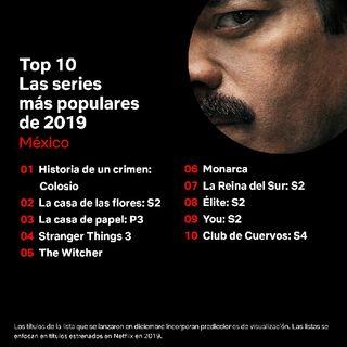 #Top10 De Las Series Más Vistas En 2019 Para #NetflixMéxico
