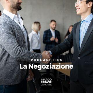 """Podcast Tips """"La Negoziazione"""""""