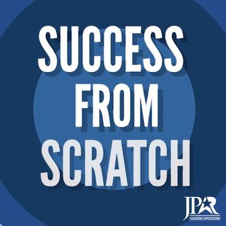 Success from Scratch ||  Episode 59