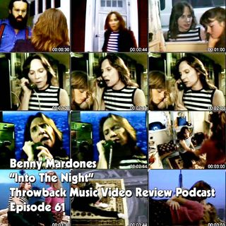 Ep. 61-Into The Night (Benny Mardones)