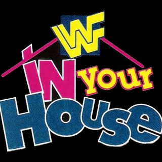 ENTHUSIATIC REVIEWS #168: WWF In Your House 1 5-14-1995 Watch-Along