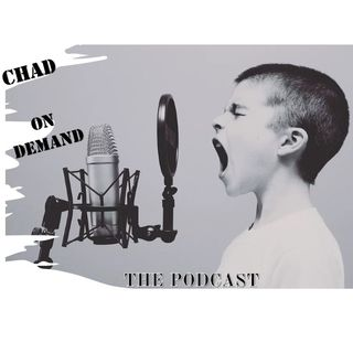 CHAD ON DEMAND EP 4
