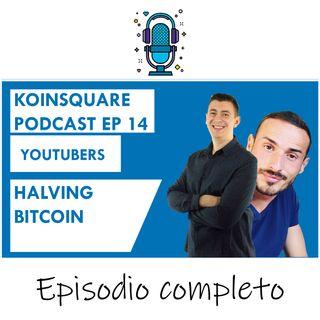 Speciale HALVING BITCOIN ft Tridico, Angeloni, Cavicchioli, Zagarast EP 14 SEASON 2020