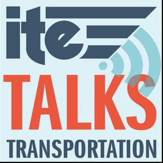 Episode 12: ITE-CIHT Joint Podcast on Health and Transportation
