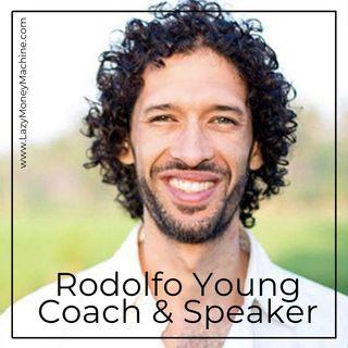 62: Rodolfo Young Coach & Speaker