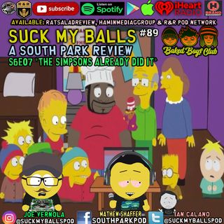 """Suck My Balls #89 - S6E7  The Simpsons Already Did It -  """"SeaPeople And Me"""""""