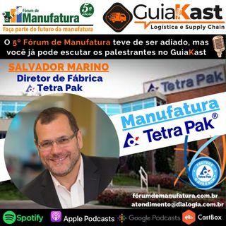 A Manufatura da Tetra Pak com Salvador Marino