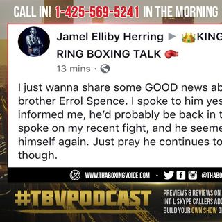 "☎️Errol Spence Jr., UPDATE🚨"" Probably Back in Spring"" ""Seemed to Be Himself Again""🤔"
