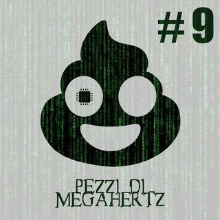 Pezzi di MEgahertz II - MenDAWce PreDAWce MorDAWce