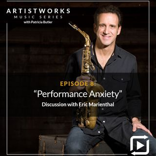 Performance Anxiety: Eric Marienthal