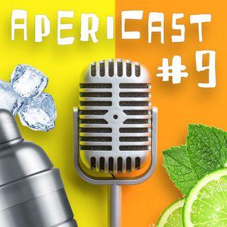 Apericast Puntata #9