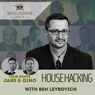 House Hacking with Ben Leybovich