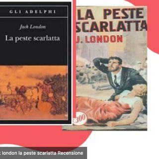 Ep. 4 - La peste scarlatta - Jack London - Adelphi