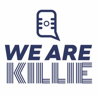 We Are Killie: Official Podcast