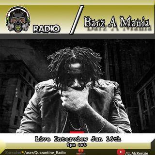Quarantine Radio Live Inerview With Barz A Mania
