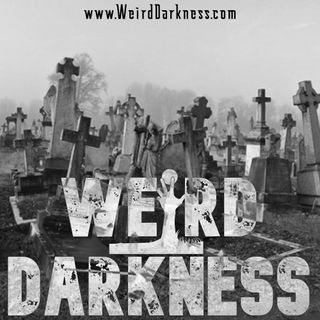 """HAUNTED CEMETERIES AND FORGOTTEN GRAVEYARDS"" #WeirdDarkness"